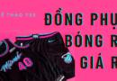 Công ty may thiết kế đồng phục bóng rổ giá rẻ