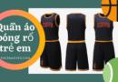 công ty may áo bóng rổ trẻ em năm 2022